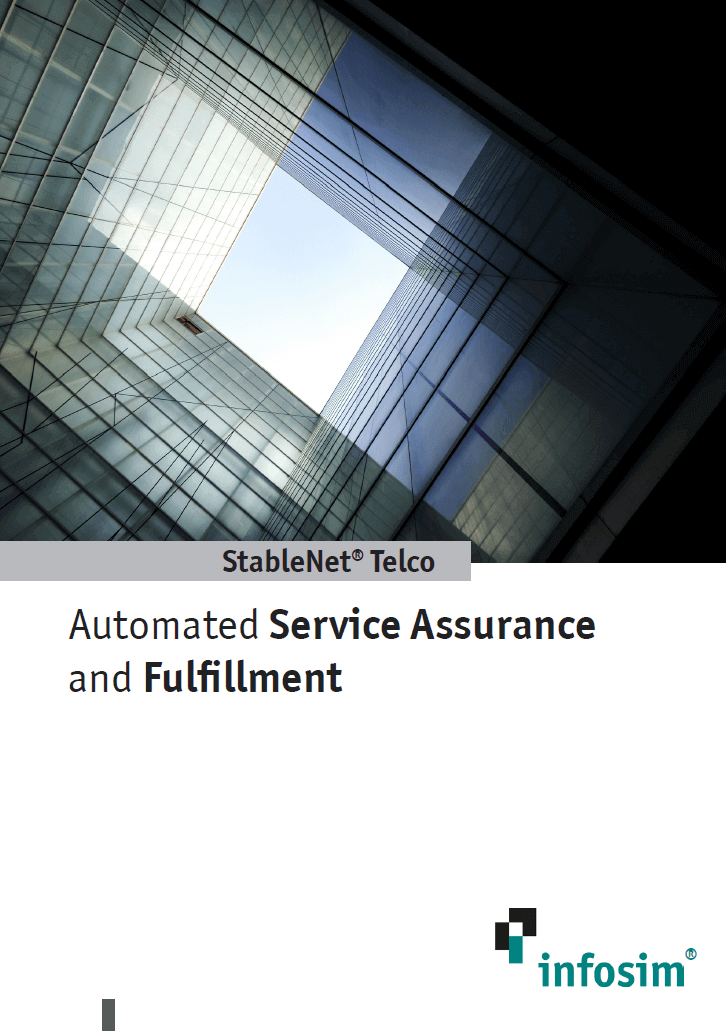 Automated Service Assurance and Fulfillment