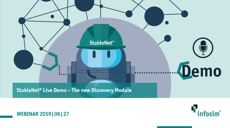 The new Discovery Module – StableNet® Demo – 2019/06/27