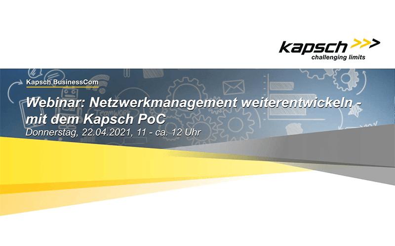 Optimizing Network Management with the Kapsch PoC
